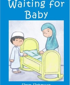Waiting for Baby by Umm Uthmaan (Author), Katarina Berg