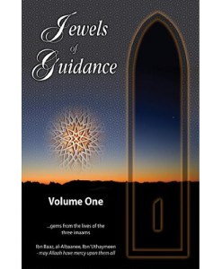 Jewels of Guidance: Gems from the Lives of the Three Imaams (Vol. 1)