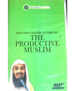 The Productive Muslim A Lecture by Mufti Menk (Audio CD)