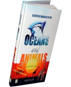 Scientific Miracles In The Oceans and Animals By Yusuf Al-Hajj Ahmad
