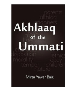 Akhlaaq of the Ummati