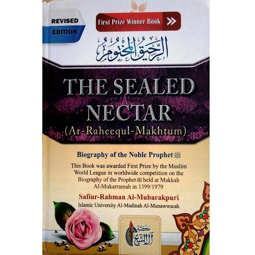 The Sealed Nectar by Ar-Raheequl-Makhtum