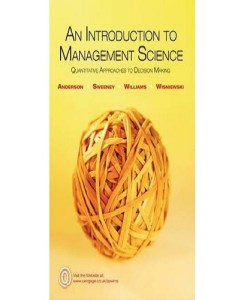 An Introduction to Management Science: Quantitative Approaches to Decision Making Paperback