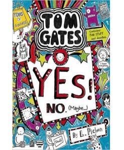 Yes! No (Maybe...) (Tom Gates)