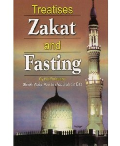Treatises On Zakat and Fasting by Sh. Abdul Azeez bin Baz