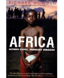 Africa: Altered States, Ordinary Miracles 1st (first) Edition