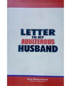 LETTER TO MY ADULTEROUS HUSBAND
