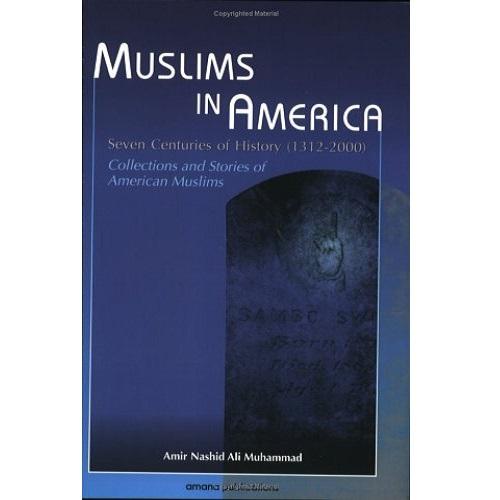 Muslims in America by Amir Nashid Ali Muhammad