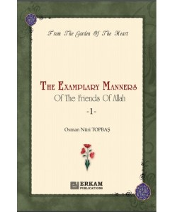 From The Examplary Manners Of The Friends Of Allah