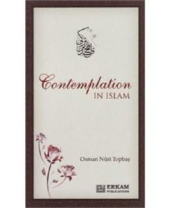 Contemplation In Islam - Osman Nuri Topbaş