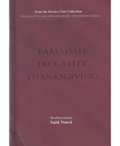 RAMADAN, FRUGALITY AND THANKSGIVING