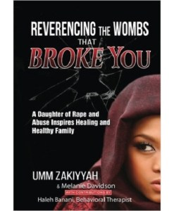 Reverencing the Wombs That Broke You: A Daughter of Rape and Abuse Inspires Healing and Healthy Family