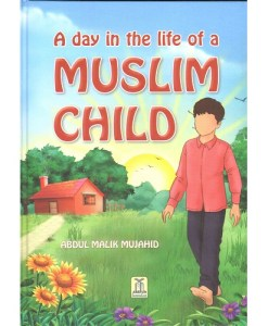 A Day in the life of Muslim child