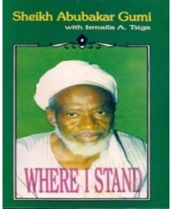 Where I Stand: by Sheikh Abubakar Gumi