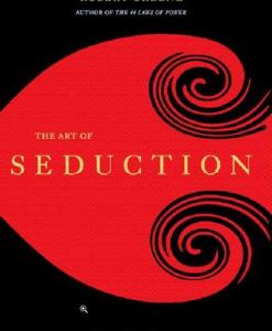 The Art of Seduction