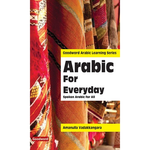 Arabic for Everyday: Spoken Arabic for All