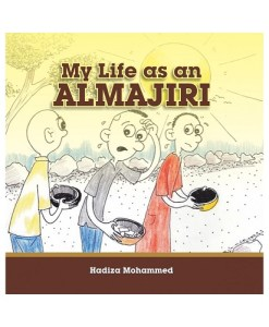 MY LIFE AS AN ALMAJIRI