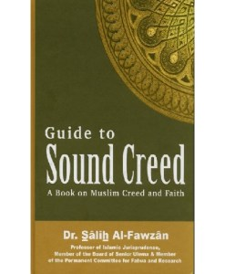 Guide to Sound Creed : A Book on Muslim Creed and Faith