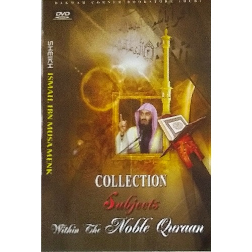 Collection of SUBJECTS with the NOBLE QURAAN - SHEIKH Ismail IBN Musa Menk