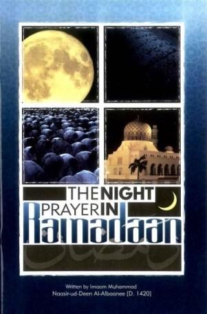 The Night Prayer in Ramadan (Imaam Muhammad Naasir ud Deen al Albaanee)