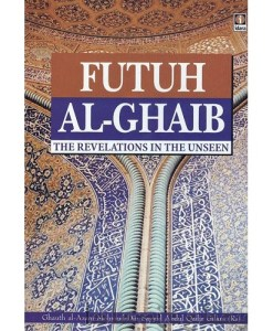 Futuh Al-Ghaib : The Revelation in the Unseen