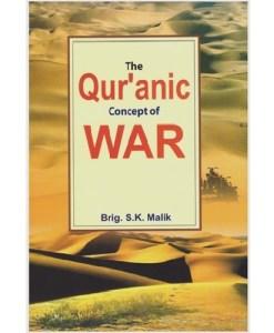 Qur'anic Concept of War By Brigadier S.K. Malik, Adam Publishers