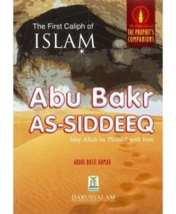 The First Caliph of Islam Abu Bakr As-Siddeeq