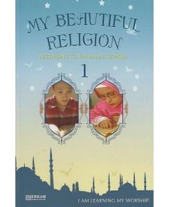My Beautiful Religion 1: According to the Maliki School