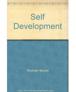 self development by khurram murad
