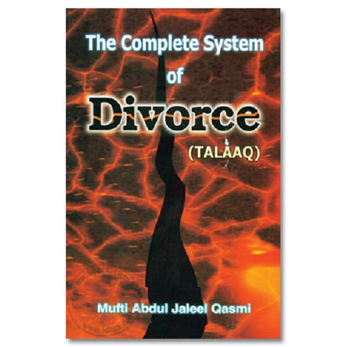 The Complete System of Divorce (Talaaq)