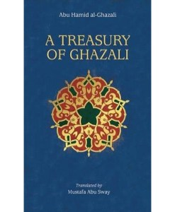 A Treasury of Ghazali: A companion for the Untethered Soul
