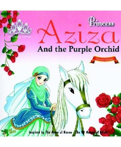 Princess Aziza and the Purple Orchid (Princess Series)