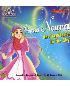 Princess Noura and the Monster in the Sky (Princess Series)