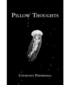 Pillow Thoughts Paperback – By Courtney Peppernell