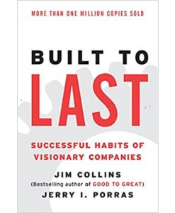 Built to Last: Successful Habits of Visionary Companie