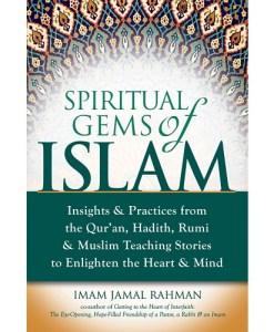 Spiritual Gems of Islam By Imam Jamal Rahman