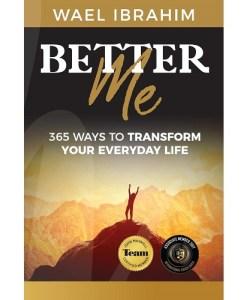 Better Me By Wael Ibrahim
