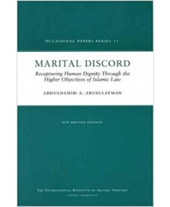 Marital Discord: Recapturing The Full Islamic Sprit Of Human Dignity