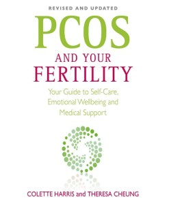 PCOS And Your Fertility by Colette Harris, Theresa Cheung