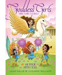 The Girl Games (Goddess Girls) by Joan Holub and Suzanne Williams