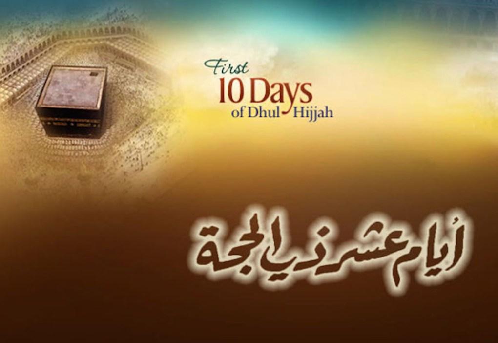 best 10 days of dhul-hijjah