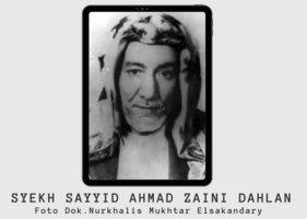 Syekh Sayyid Ahmad Zaini Dahlan; Ulama, Syeikhul Islam dan Kunci Sanad Ulama Nusantara