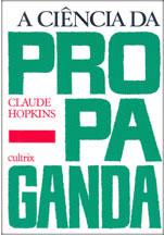 a ciencia da propaganda - claude hopkins