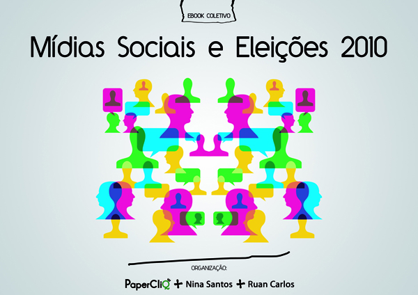 Midias Sociais e Eleicoes 2010