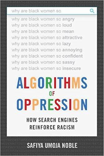 Algoritmos de Opressão