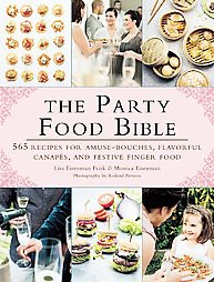 party food bible 565 recipes for amuse bouches flavorful canap 233 s and festive finger food target