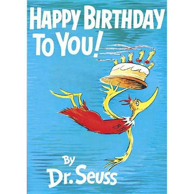 Happy Birthday To You Hardcover By Dr Seuss Target