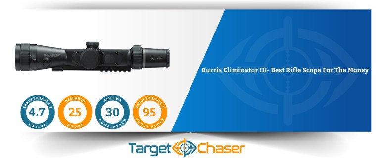 Burris-Eliminator-III-Best-Rifle-Scope-For-The-Money
