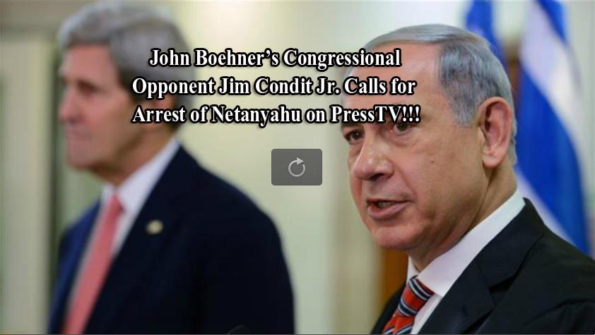 Jim Condit Jr Calls for the Arrest of Netanyahu 3 copy