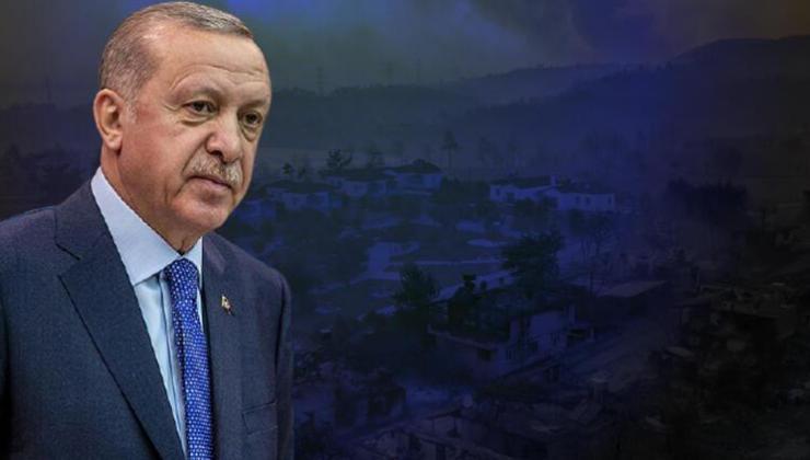 Erdoğan'dan 'Yangın' Talimatı: Hiç Hesapsız Yaraları Sarın